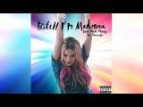 Madonna feat. Nicki Minaj - Bitch I'm Madonna (Sander Kleinenberg Remix)