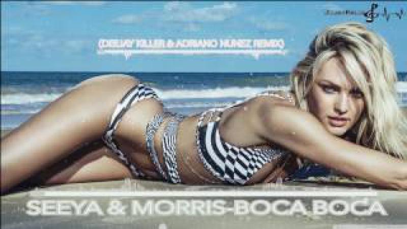 Seeya Morris - BOCA BOCA (Deejay Killer Adriano Nunez Remix)