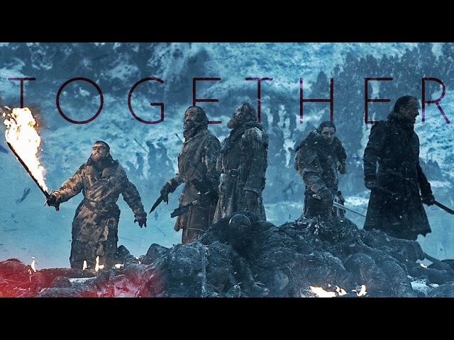 Game Of Thrones | Together (wZurik 23M)