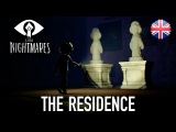Little Nightmares - PS4/XB1/PC - The Residence ( Expansion pass Chapter 3 release)
