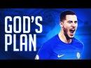 Eden Hazard 2018 - God's Plan ft. Drake - Crazy Goals Skills | HD