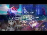Бесшумный крик ~ NonDisney Collab with X. The Heart of the Moon. X ~ Silent Scream