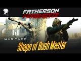 Warface FM - Bushmaster & R8 - Shape Of You