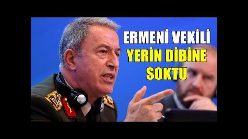 Hulusi Akar'ın Ermeni Vekile Verdiği EFSANE AYAR!