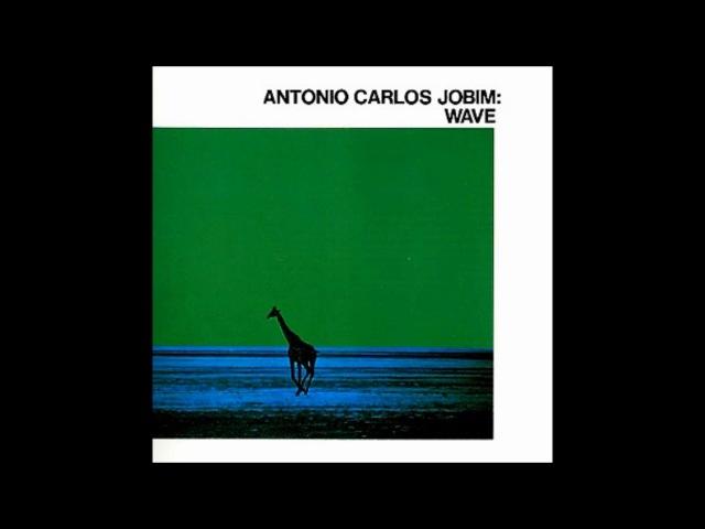 Antonio Carlos Jobim - Wave ( Full Album )