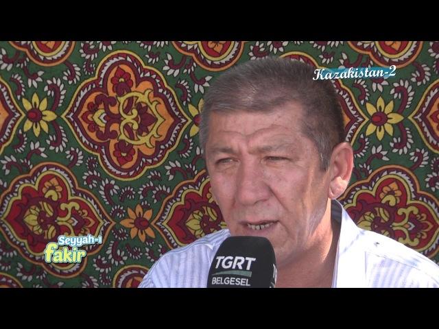 Seyyah-ı Fakir - Kazakistan 2