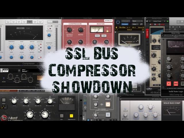 SSL Bus Compressor Shootout Which is the best digital SSL compressor