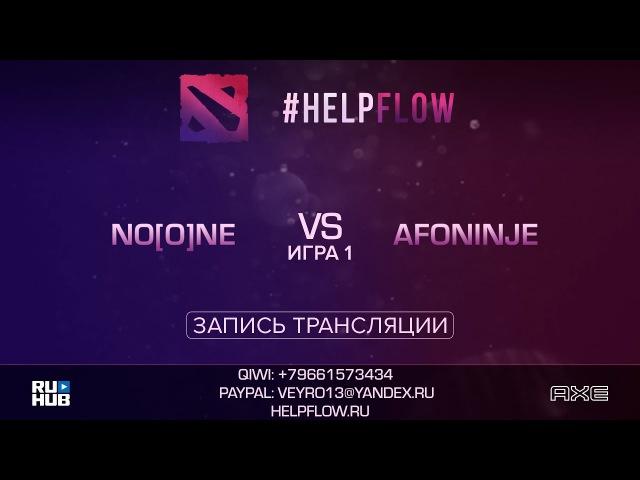 No[o]ne vs Afoninje, Flow Tournament 1x1, game 1 [Adekvat, Smile]
