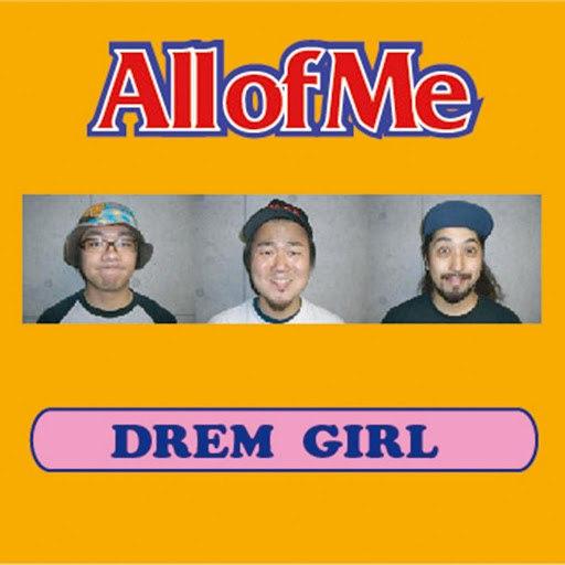 All Of Me альбом DREAM GIRL