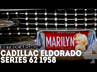 RetroCarShow #4 Cadillac Eldorado Series 62 1958