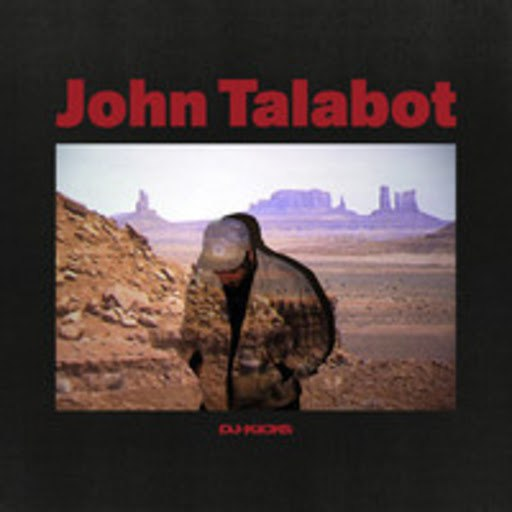 John Talabot альбом DJ-Kicks