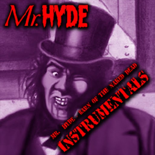 Mr. Hyde альбом Barn of the Naked Dead (Instrumentals)