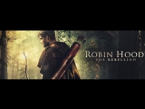 Робин Гуд: Восстание / Robin Hood: The Rebellion (2018) тизер