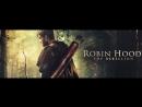 Робин Гуд: Восстание / Robin Hood: The Rebellion (2018) тизер