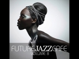 Future Jazz Cafe Vol. 8