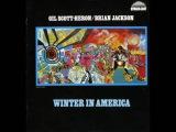 Gil Scott-Heron &amp Brian Jackson - Winter in America (1974) (Full Album)