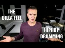 The Dilla Feel (Hip Hop) - Daily Drum Lesson
