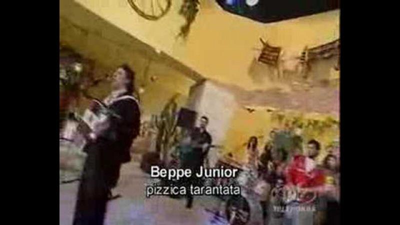 Pizzica tarantata beppe junior