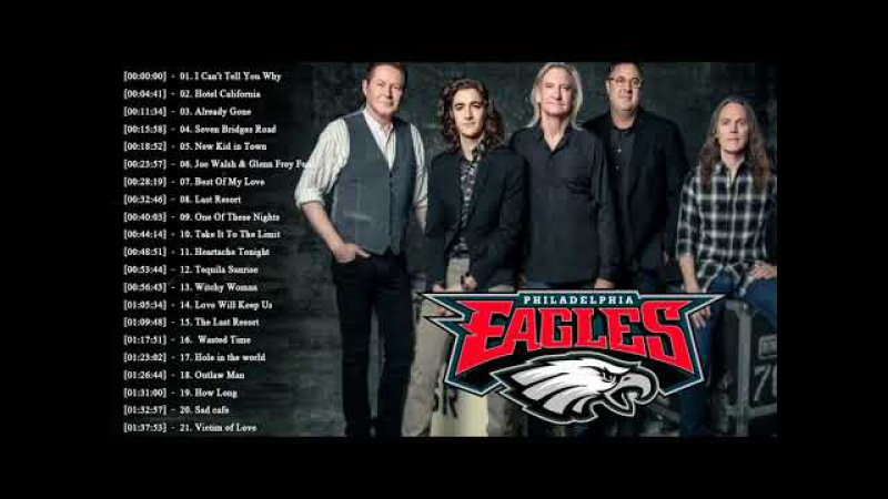 The Eagles Greatest Hits Full Album 2018 - Best Songs Of The Eagles Playlist