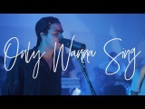 Only Wanna Sing (Acoustic) - Hillsong Young &amp Free