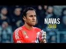 Keylor Navas 2018 - Sensational Saves ● El Portero de Cristo HD