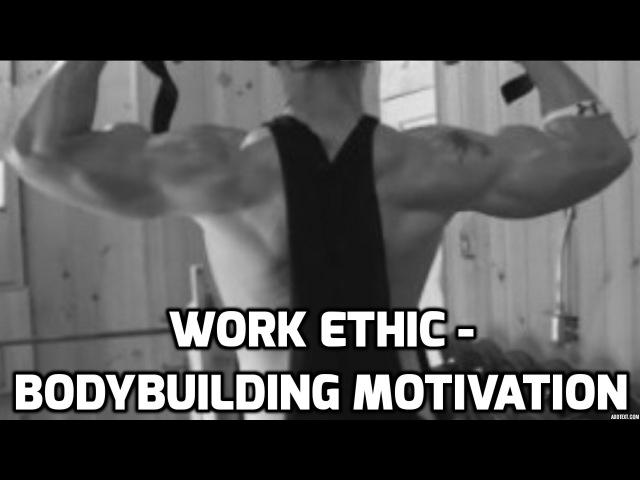Work Ethic - Bodybuilding Motivation (ft. Steve Harvey Grant Cardone)