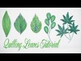 Quilling Leaves Tutorial P2 C