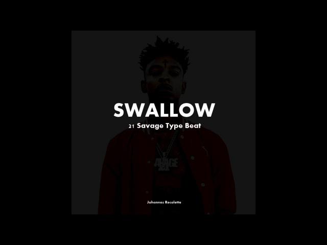 [ FLP] 21 Savage Zaytoven Type Beat - SWALLOW | Rap / Trap Instrumental (prod. by J.Rico)