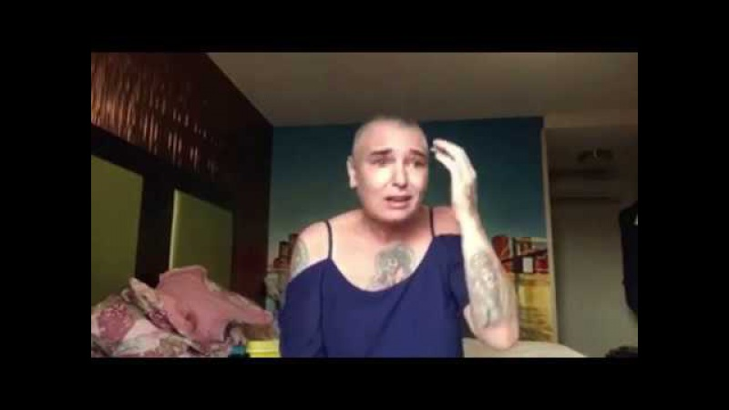 Sinead O'Connor releases 12 minute video admits she 's a suicidal junkie FULL смотреть онлайн без регистрации