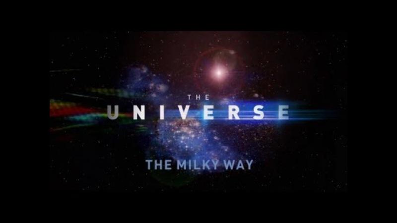 Вселенная / The Universe 2 сезон 04 Млечный путь (2007)