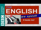 How to say it beats me - The English We Speak