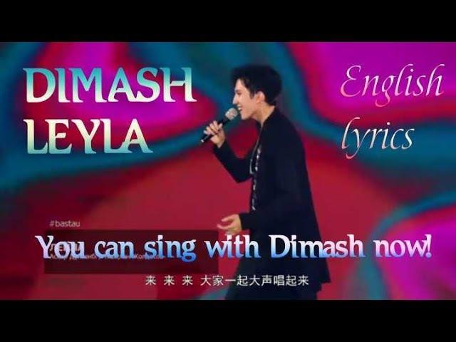 DIMASHS LEYLA in ENGLISH. SING WITH DIMASH!