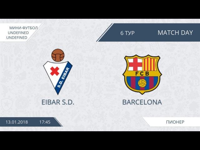 AFL18.Futsal.Division 1.Day 6.Eibar S.D.-Barcelona