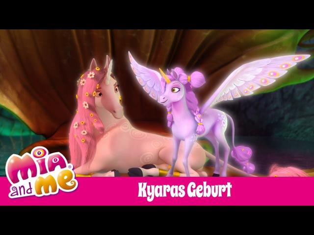 Kyaras Geburt Staffel 3 Mia and me смотреть онлайн без регистрации