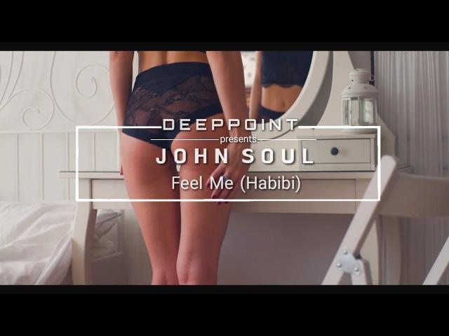 John Soul Feel Me Habibi enjoymusic