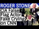 Roger Stone CIA False Flag Actor Fake Crying on CNN The Week in Review