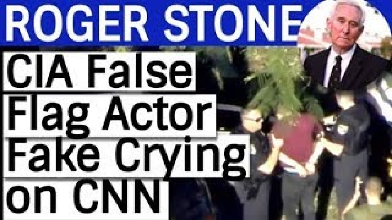 Roger Stone CIA False Flag Actor Fake Crying on CNN (The Week in Review)