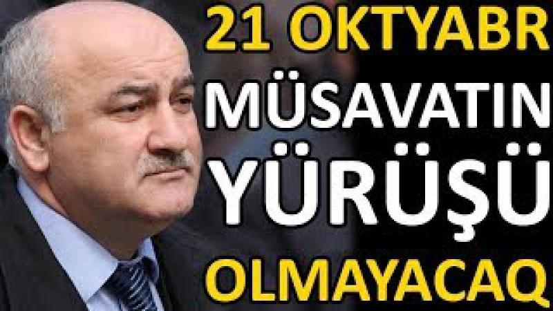 Müsavatın 21 oktyabr yürüşü olmayacaq. Hacıbala Abutalıbov icazə vermədi.