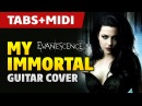 Evanescence My Immortal guitar cover with TABS and MIDI