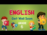 English Grade 6 Reading Get Well Soon