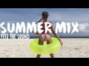 Feel The Sound Summer Mix 2017 ★ Martin Garrix, Kygo ft. Ellie Goulding Chillout Tropical House