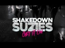 Shakedown Suzies - Get It On official video