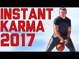 Instant Karma Fails Best of the Year 2017  FailArmy