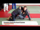Complete Butterfly Guard System