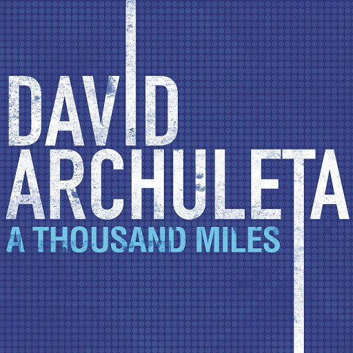 David Archuleta альбом A Thousand Miles (Main Version)