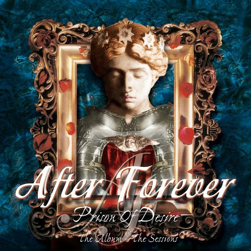After Forever альбом Prison of Desire: The Album - The Sessions (Remaster)