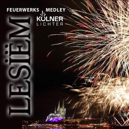 Lesiëm альбом Feuerwerksmedley (Kölner Lichter 2013)