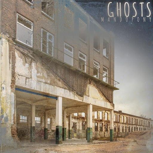 MandoPony альбом Ghosts