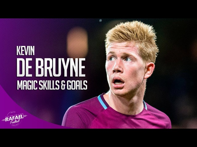 Kevin De Bruyne ● Magic Skills , Goals Assists ● 2017/2018 HD