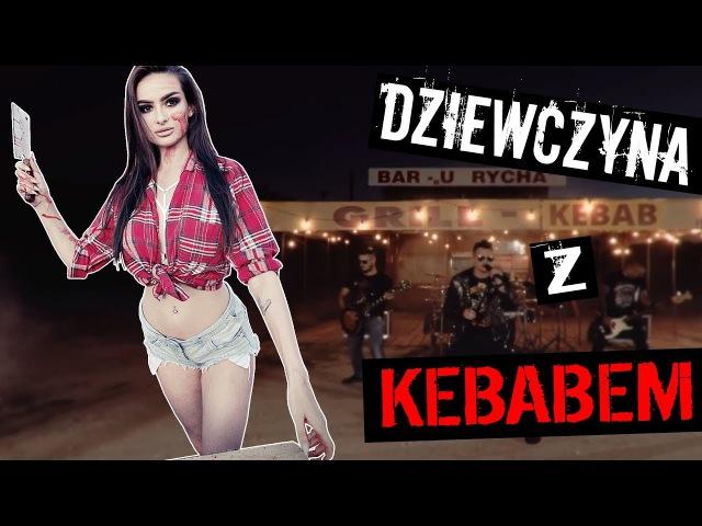 Nocny Kochanek – Dziewczyna z kebabem (Oficjalny Teledysk)